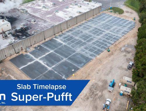 Super-Pufft Slab Pour Timelapse